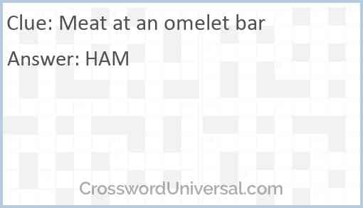 Meat at an omelet bar Answer