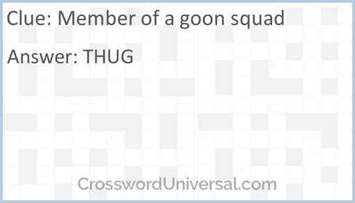 Member of a goon squad Answer