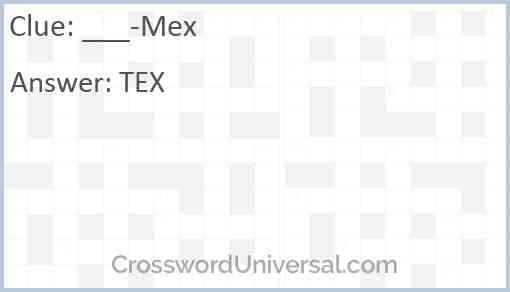 ___-Mex Answer