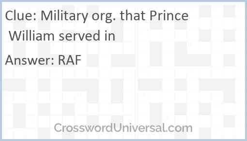 Military org. that Prince William served in Answer