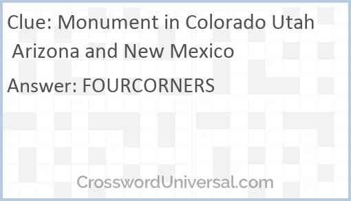 Monument in Colorado Utah Arizona and New Mexico Answer