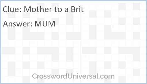 Mother to a Brit Answer