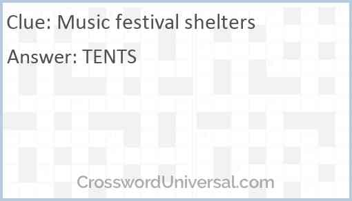 Music festival shelters Answer