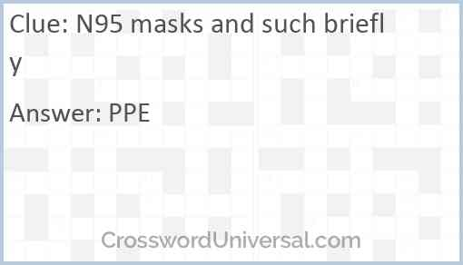 N95 masks and such briefly Answer