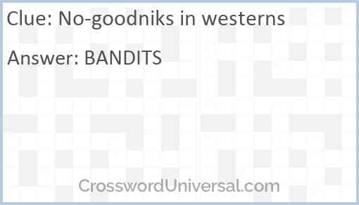 No-goodniks in westerns Answer