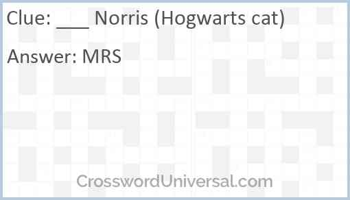 ___ Norris (Hogwarts cat) Answer