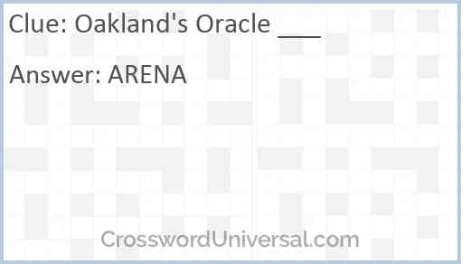 Oakland's Oracle ___ Answer