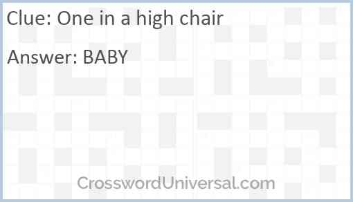 One in a high chair Answer