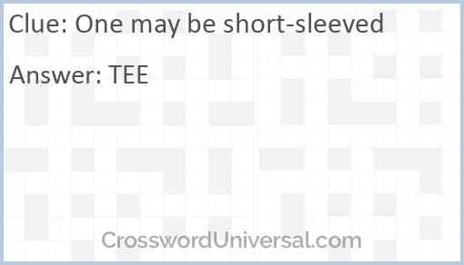 One may be short-sleeved Answer