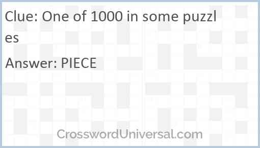 One of 1000 in some puzzles Answer