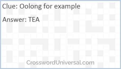 Oolong for example Answer