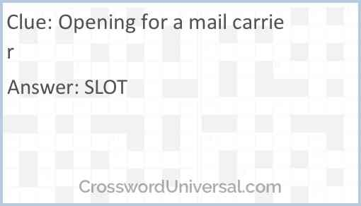 Opening for a mail carrier Answer