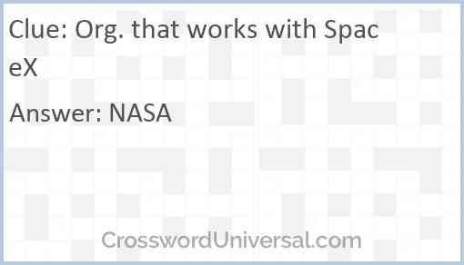 Org. that works with SpaceX Answer