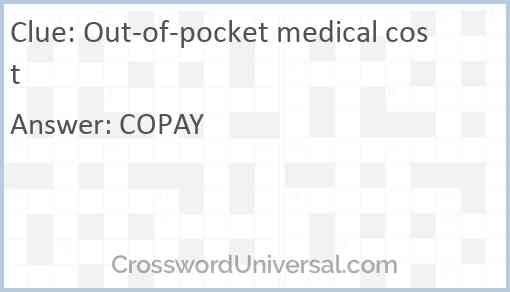 Out-of-pocket medical cost Answer