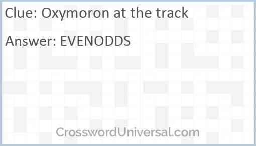 Oxymoron at the track Answer