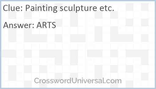 Painting sculpture etc. Answer