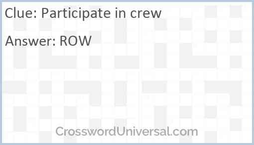 Participate in crew Answer