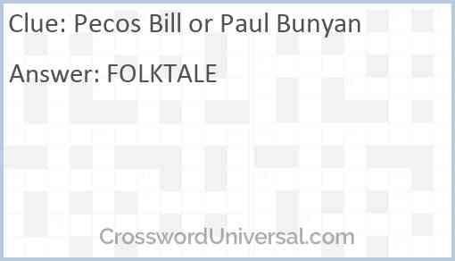 Pecos Bill or Paul Bunyan Answer