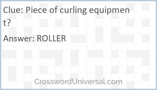 Piece of curling equipment? Answer