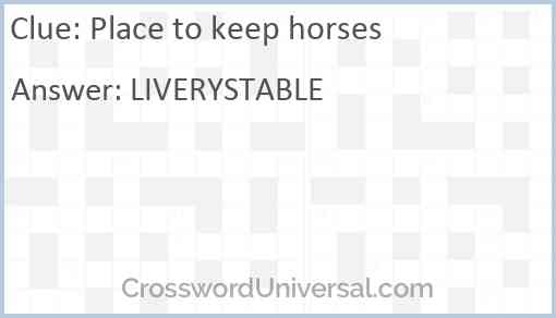 Place to keep horses Answer