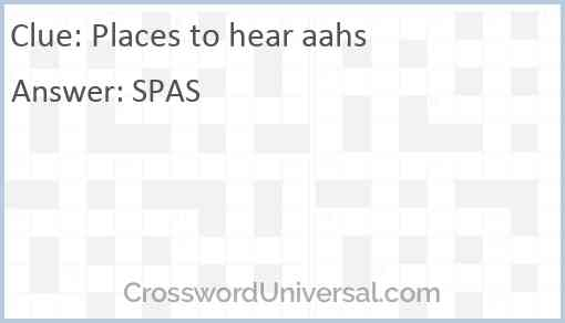 Places to hear aahs Answer