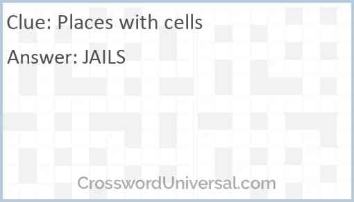 Places with cells Answer