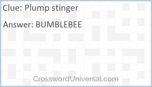 Plump stinger Answer