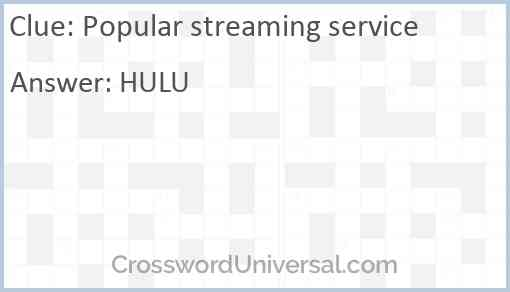 Popular streaming service Answer