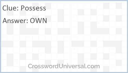 Possess Answer
