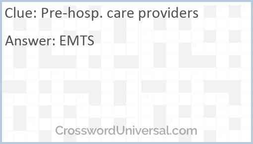 Pre-hosp. care providers Answer