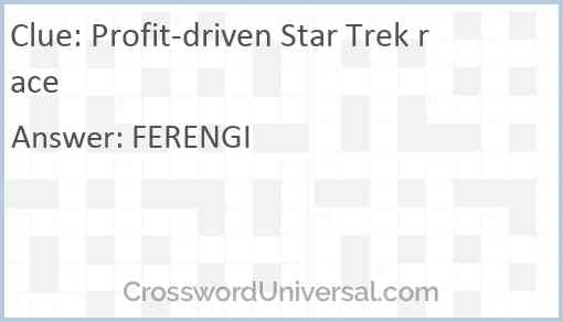 Profit-driven Star Trek race Answer
