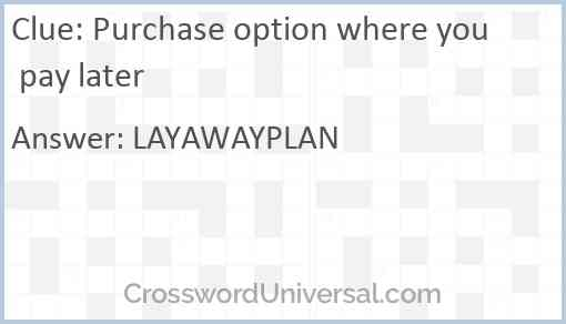 Purchase option where you pay later Answer