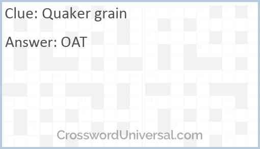 Quaker grain Answer