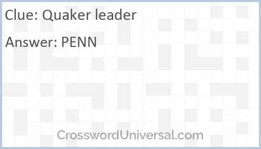 Quaker leader Answer