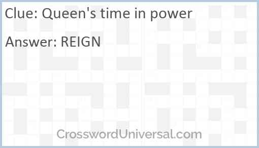 Queen's time in power Answer