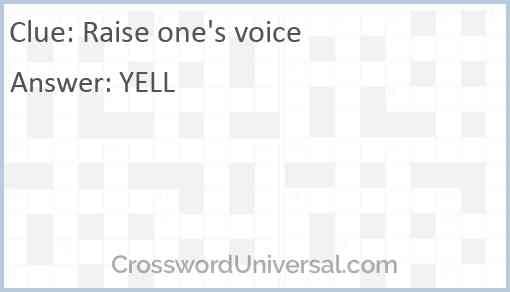 Raise one's voice Answer
