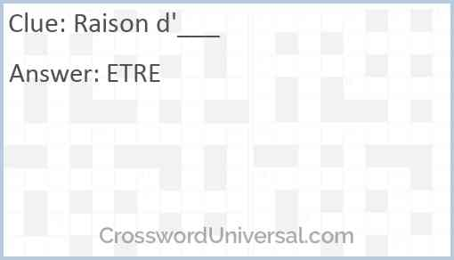 Raison d'___ Answer