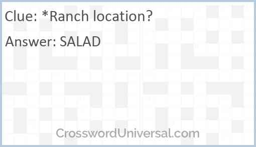 *Ranch location? Answer