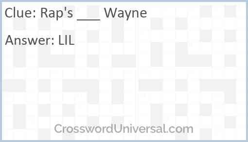 Rap's ___ Wayne Answer