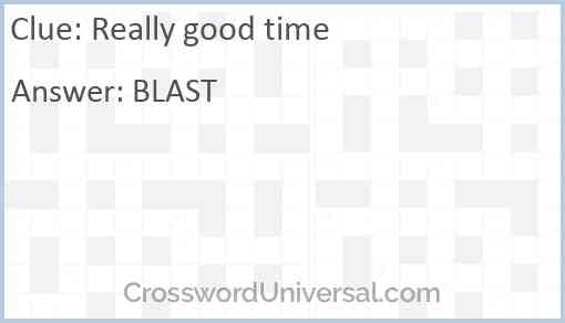 Really good time Answer