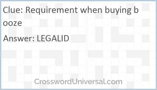 Requirement when buying booze Answer