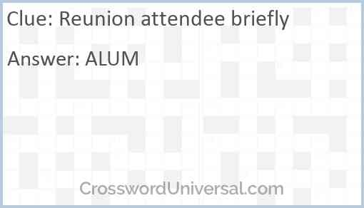 Reunion attendee briefly Answer