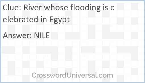 River whose flooding is celebrated in Egypt Answer