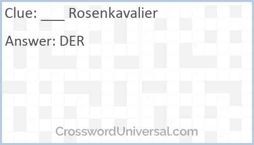 ___ Rosenkavalier Answer