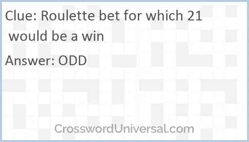 Roulette bet for which 21 would be a win Answer