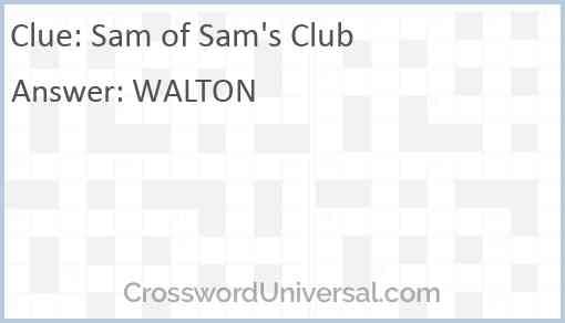 Sam of Sam's Club Answer