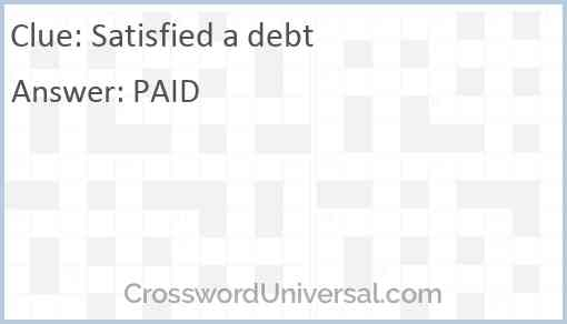 Satisfied a debt Answer