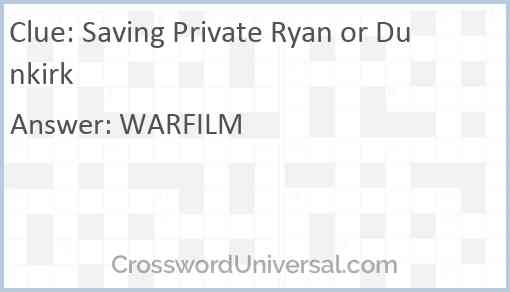 Saving Private Ryan or Dunkirk Answer