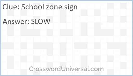 School zone sign Answer