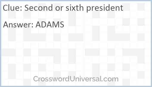 Second or sixth president Answer